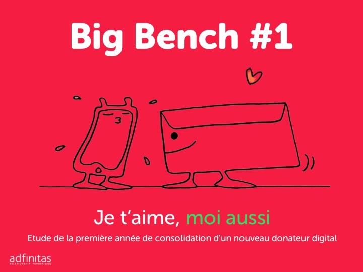 Big bench 1 adfinitas comment les associations consolident-elles le nouveau donateur digital
